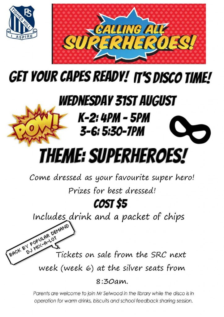 SRC DISCO NOTE- Term 3 Superhero